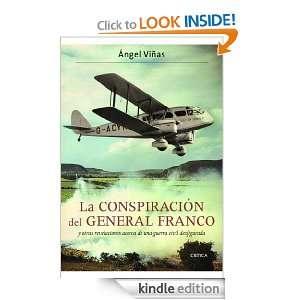 La conspiración del general Franco y otras revelaciones acerca de