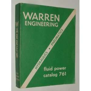 Catalog 761 (Hydraulics Pneumatics Seals) Warren Engineering Books
