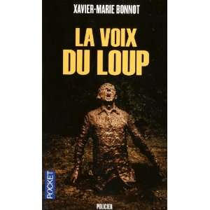du loup (French Edition) (9782266210027) Xavier Marie Bonnot Books