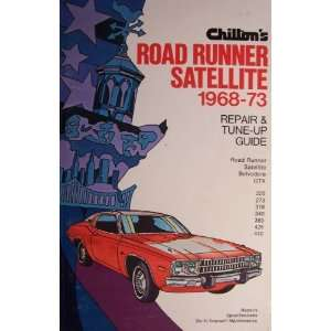 Chiltons Road Runner Satellite 1968 73 [ Repair & Tune Up