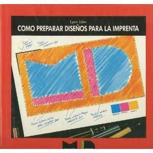 Como Preparar Disenos Para La Imprenta (Spanish Edition