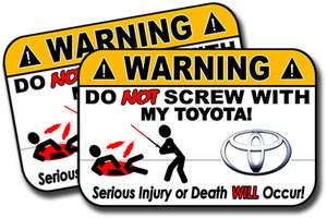 Toyota Warning Sign Sticker Dont Screw With my Toyota Decal DNS 16