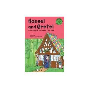 Hansel & Gretel; A Retelling of the Grimms` Fairy Tale