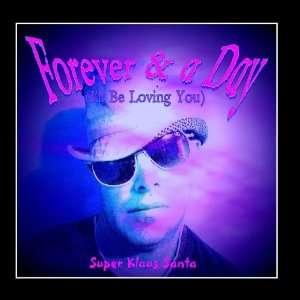 Day (Ill Be Loving You)   Single: Super Klaus Santa (sKs): Music