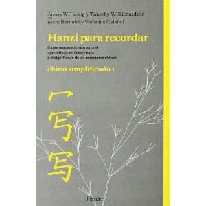 Hanzi para Recordar Chino Simplificado (9788425426438