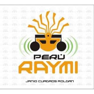 Perú Raymi (Peru Raymi): Janio Cuadros Roldan