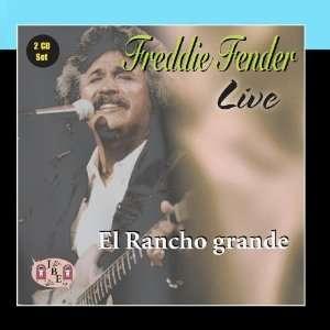 Live, El Rancho Grande Freddy Fender Music