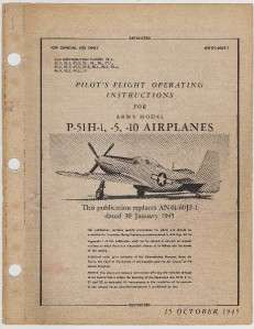 1945 ARMY MODEL P 51 H MUSTANG PILOT FLIGHT MANUAL #2