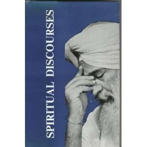 Spiritual Discourses    Second Edition: Maharaj Charan