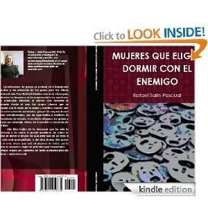 Mujeres que eligen dormir con el enemigo (Spanish Edition): Rafael