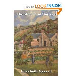 The Moorland Cottage (9781604594676) Elizabeth Gaskell Books