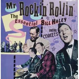 Mr Rockin Rollin Bill Haley and his Comets Music