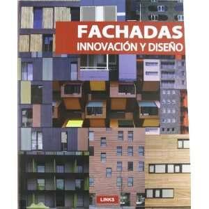 FACHADAS, INNOVACION Y DISEÑO (Spanish Edition