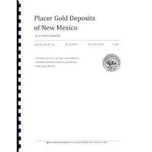 Placer Gold Deposits of New Mexico (9781892279125