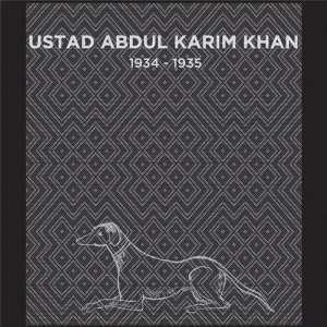 1934 1935: Ustad Abdul Karim Khan: Music