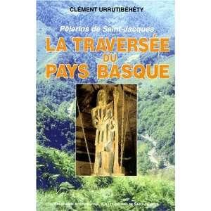 La traversee du Pays Basque Pelerins de Saint Jacques