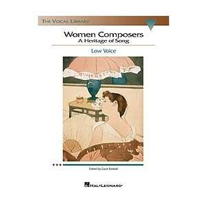 Women Composers A Heritage of Song   Low Voice Musical Instruments