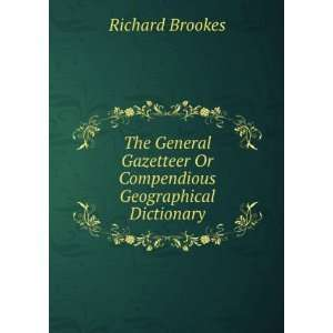 Or Compendious Geographical Dicionary Richard Brookes Books