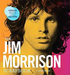 The Jim Morrison Scrapbook by James Henke and Jim Henke 2007, Other