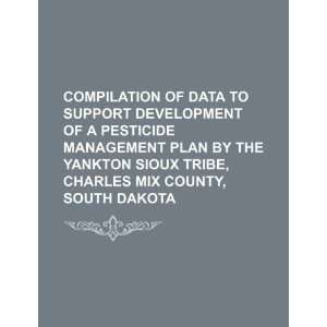 Sioux Tribe, Charles Mix County, South Dakota (9781234383374) U.S