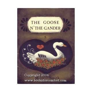 The Goose N The Gander 5 Milly Smith, Tracie L Woldert Books