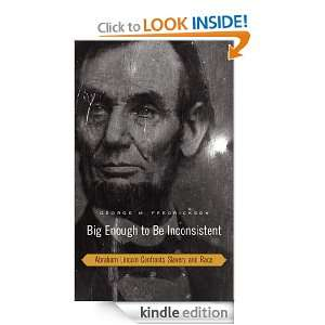 Abraham Lincoln Confronts Slavery and Race (W. E. B. Du Bois Lectures