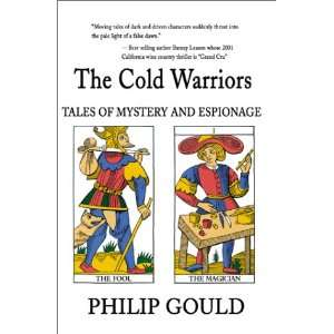 The Cold Warriors Tales of Mystery and Espionage
