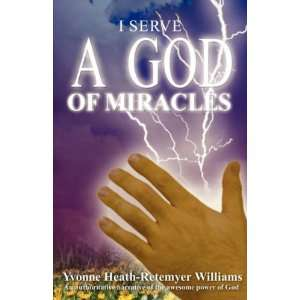 Power of God (9781604940466): Yvonne Heath Retemeyer Williams: Books
