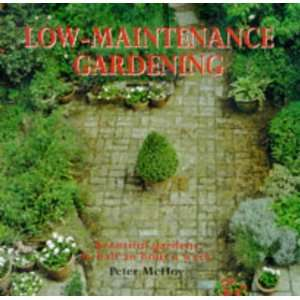 Low Maintenance Gardening Hb (9781840380897) Peter McHoy