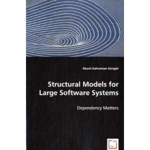 Large Software Systems (9783836488112): Murat Kahraman Güngör: Books