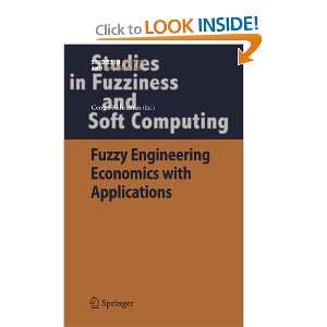 Fuzziness and Soft Computing) (9783540708094): Cengiz Kahraman: Books