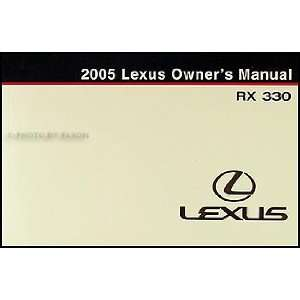2005 Lexus RX 330 Owners Manual Original Lexus Books