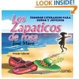 LOS ZAPATICOS DE ROSA (TESOROS LITERARIOS PARA NINOS Y JOVENES