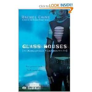 Glass Houses (Morganville Vampires, Book 1) (9781435222366