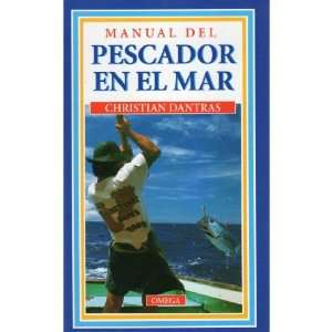 Manual del pescador en el mar (9788428209212) Christian