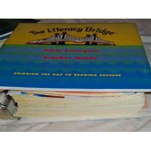 The Literacy Bridge Early Emergent Teacher Guide