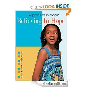 Believing in Hope (Yasmin Peace Series): Stephanie Perry Moore: