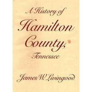 A History of Hamilton County Tennessee (9780878702046