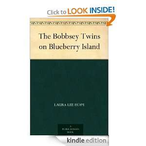 The Bobbsey Twins on Blueberry Island Laura Lee Hope