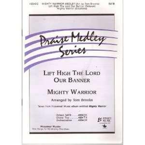 Music SATB (Praise Medley Series #40040C) Arr. by Tom Brooks Books