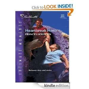 Heartbreak Hero (Silhouette Intimate Moments) Frances Housden