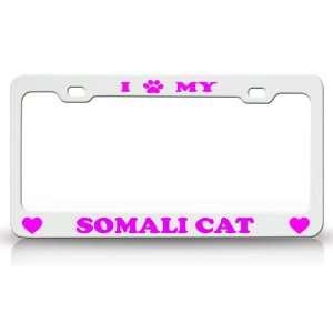 I PAW MY SOMALI Cat Pet Animal High Quality STEEL /METAL