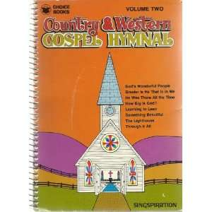 Country & Western Gospel Hymnal, Volume Two (2): Books