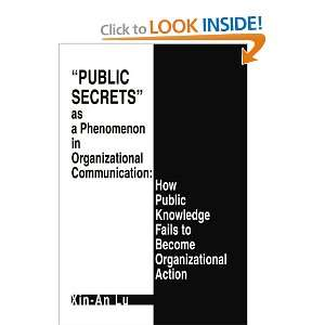 public secrets as a phenomenon in organizational communic and over