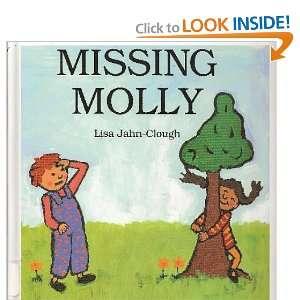Missing Molly (9781417717927): Lisa Jahn Clough: Books