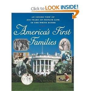 Inside View of 200 Years of Private Life in the White House (Lisa Drew