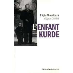 Lenfant kurde (9782847243451): Möguy Chollet: Books
