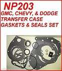 NP203 GM DODGE CHEVY TRANSFER CASE GASKET & SEAL KIT