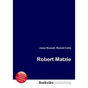 Robert Matzie Ronald Cohn Jesse Russell Books