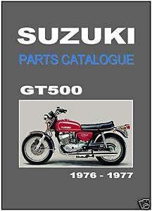 SUZUKI Parts Manual GT500 1976 & 1977 GT500A GT500B Replacement Spares